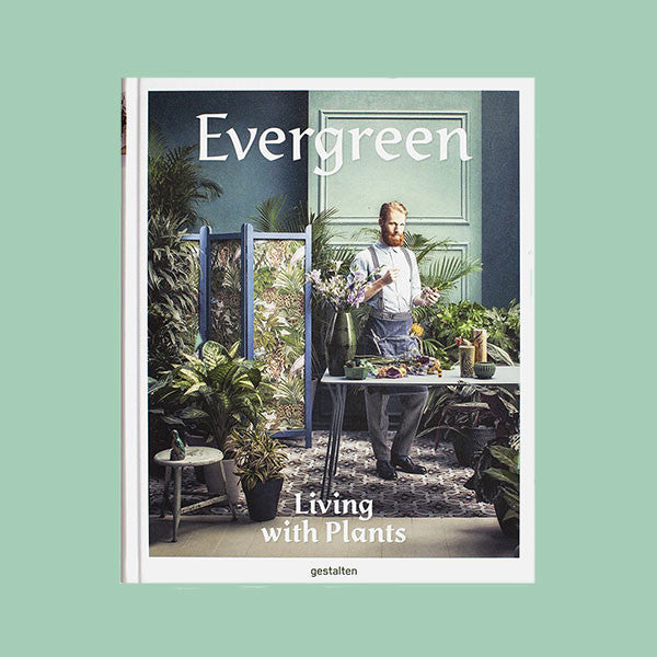 Boek EVERGREEN - Living with Plants