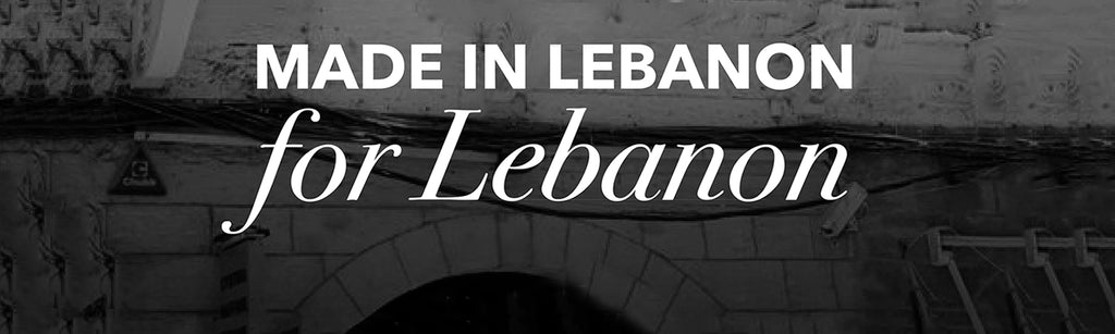 Made in Lebanon for Lebanon