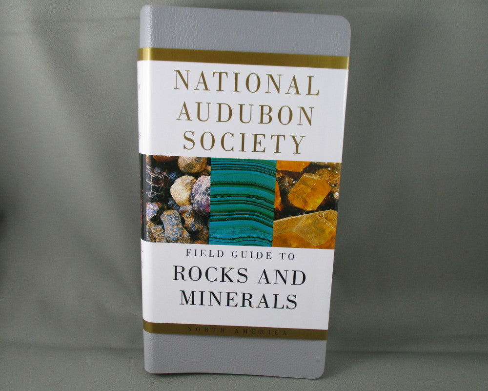 National Audubon Society Field Guide to North American Rocks and Minerals Book