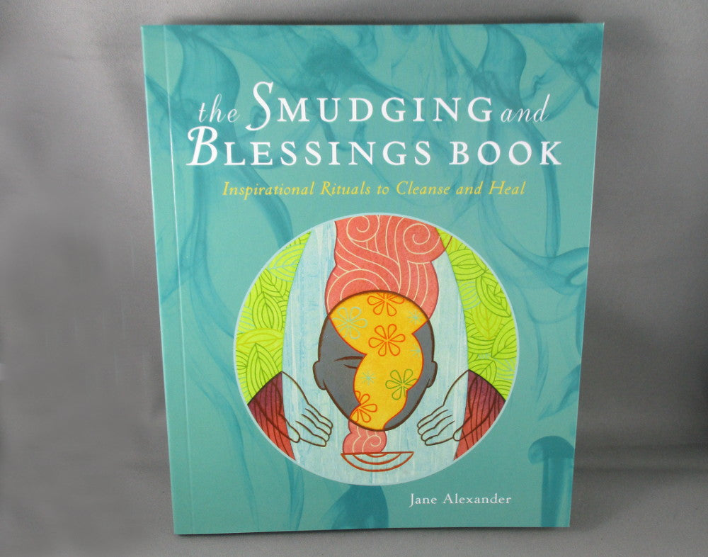 Smudging & Blessings Book - Jane Alexander
