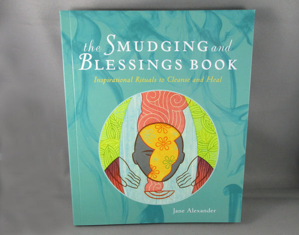 Smudging & Blessings Book - Jane Alexander (N007)