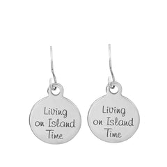 Living on Island Time Quote Earrings