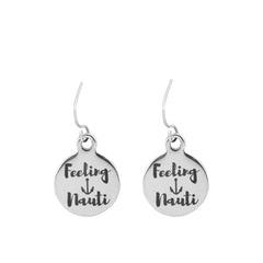 Feeling Nauti Quote Earrings