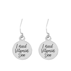 I Need Vitamin Sea Quote Earrings