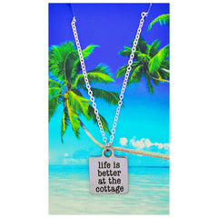 Life is Better at the Cottage Necklaces