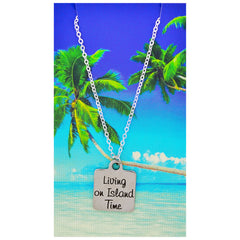 Living on Island Time Necklaces