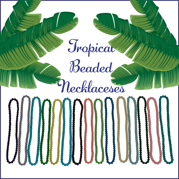 Seaside Tropical Beaded Necklaces-Choose Your Color