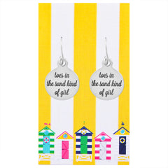 Toes in the Sand Kind of Girl Quote Earrings