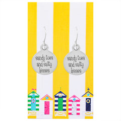 Sandy Toes and Salty Kisses Quote Earrings