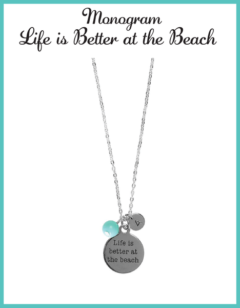 Custom Monogram Life is Better at the Beach Necklaces