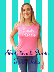 Beach Honeymoon Quote Tank Top-Choose your Color and Quote