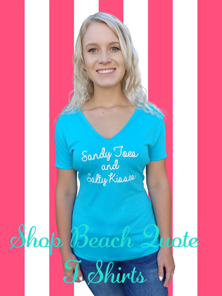 Sandy Toes and Salty Kisses Quote T Shirt