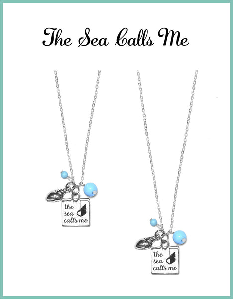 The Sea Calls Me Necklaces