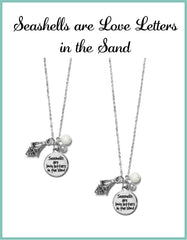 Seashells are Love Letters in the Sand Necklaces