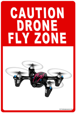 Drone HD Sign Fly Zone - SIGN-DRN8L2-BR1