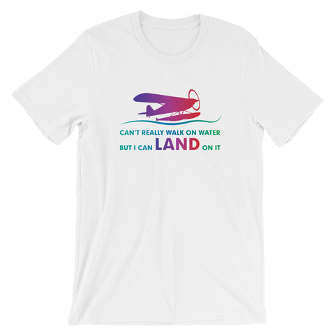 Can't Walk On Water Airplane Aviation T-Shirt