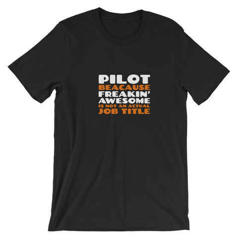 Pilot Freaking Awesome 1 Airplane Aviation T-Shirt