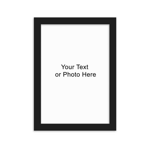 Custom Add Your Photo/ Text / Logo Framed Matte Paper Poster