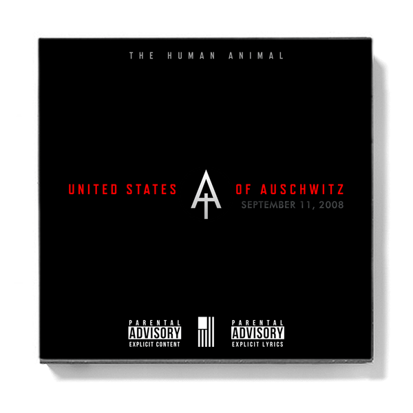 The Human Animal - United States Of Auschwitz