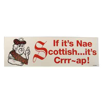 Bumper Sticker, If It's Nae Scottish