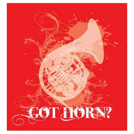 Got Horn (French Horn) T-Shirt