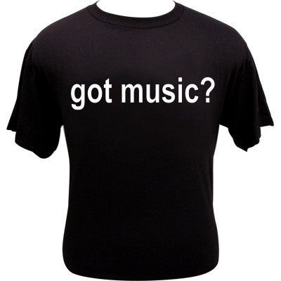 Got Music T-Shirt