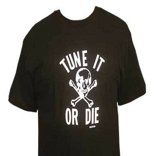Tune It or Die T-Shirt