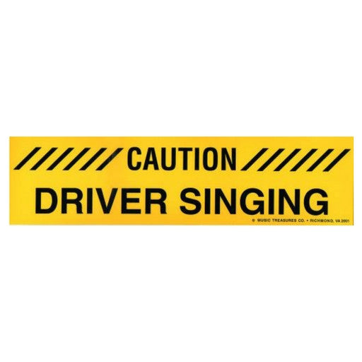 Bumper Sticker, Driver Singing