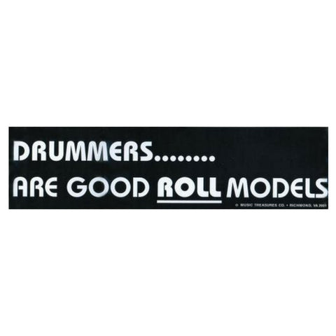 Bumper Sticker, Drummer Roll Models