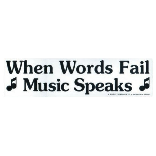 Bumper Sticker, Music Speaks