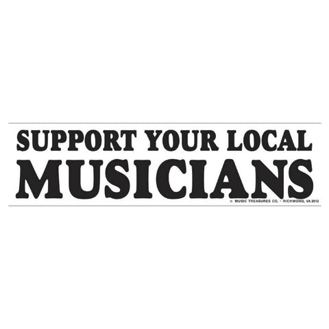 Bumper Sticker, Support Local Musicians