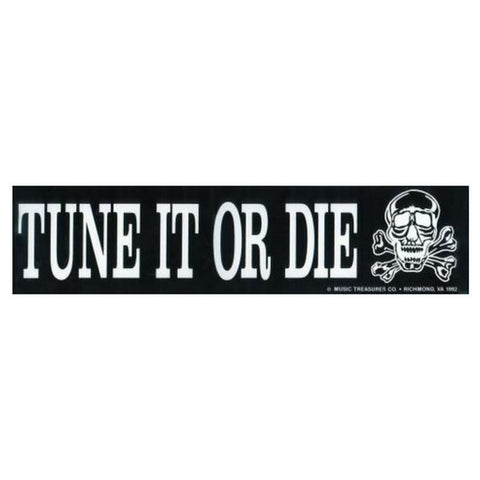 Bumper Sticker, Tune It or Die
