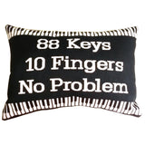 Word Pillow, 88 Keys, 10 Fingers, No Problem
