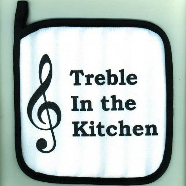Potholder, Treble in the Kitchen