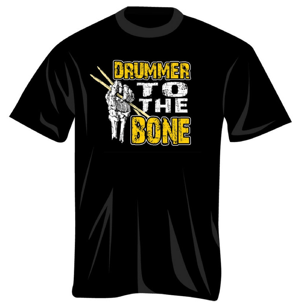 Drummer to the Bone T-Shirt