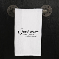Music Hand Towel, Great Music Doesn't Have an Expiration Date