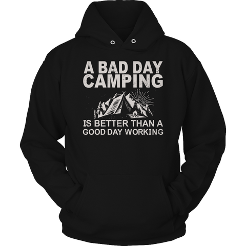 Camping Hiking T-shirt Hoodie Tank Top - A Bad Day Camping...