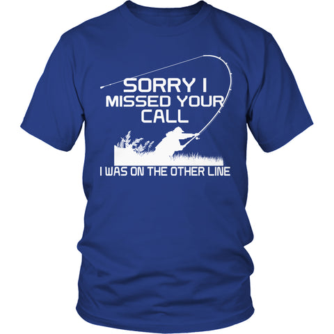 Tees & Sweats - Limited Edition T-shirt Hoodie - Sorry I Missed Your Call I Was On The Other Line