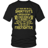 Tees & Sweats - Limited Edition T-shirt Hoodie Tank Top - There Are No Shortcuts To Mastering My Craft - Firefighter