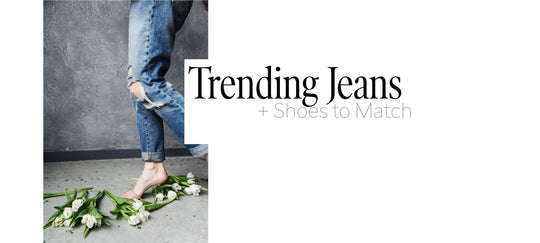 Trending Jeans + Shoes to Match