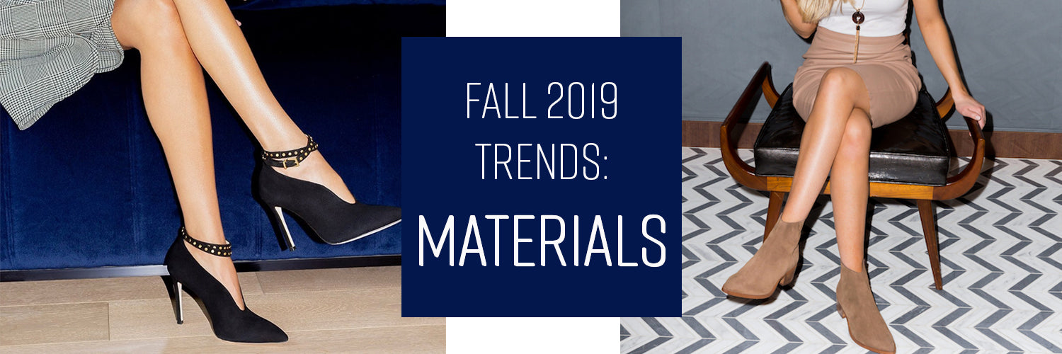 Trendy shoe materials for fall 2019