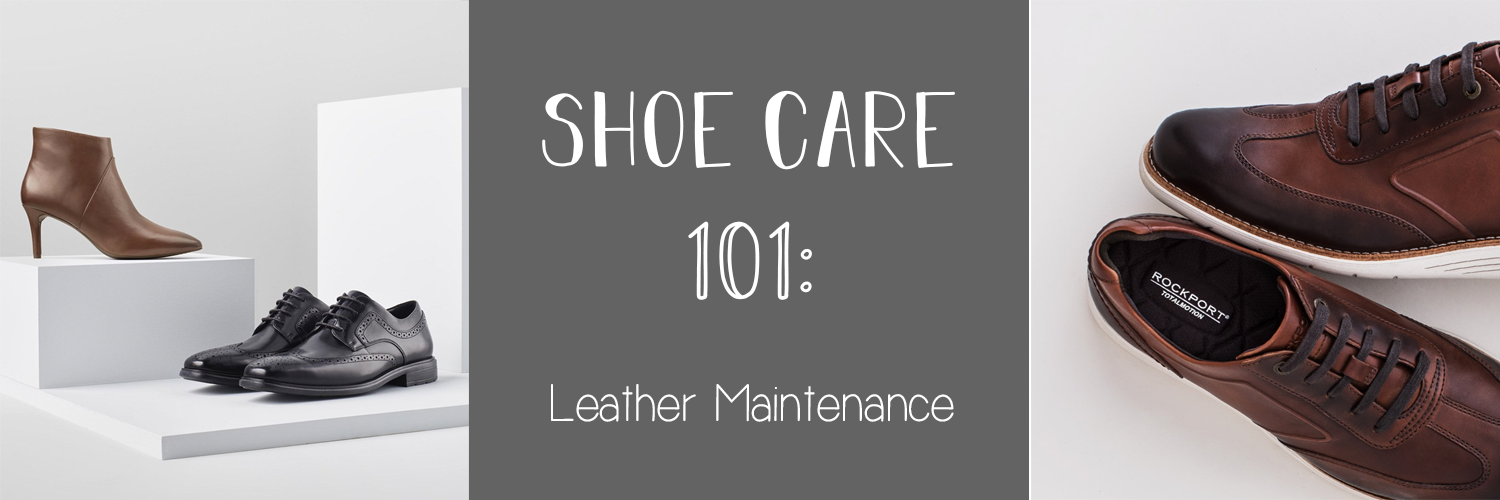 Shoe Care 101, leather maintenance