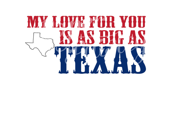 My Love for You is as Big as Texas Care Package Sticker Kit
