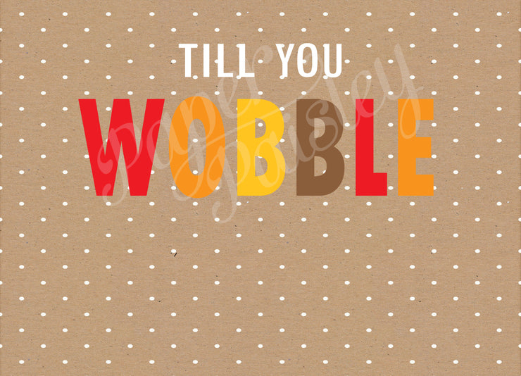 Gobble Till You Wobble Care Package Sticker Kit