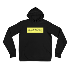 "Yellow ""Always Hustlin' "" Hoodie"