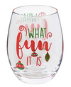 What Fun It Is Stemless Wineglass