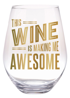 Wine Makes Me Awesome - Jumbo Stemless Wine Glass