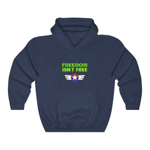 Freedom isn't free Unisex Hooded Sweatshirt