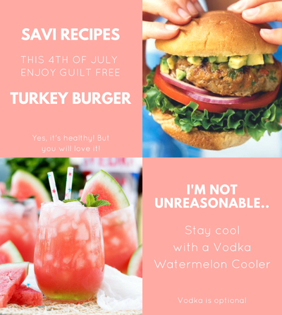 SAVI RECIPES - The Best Turkey Burger and Watermelon Cooler for this 4th of July!