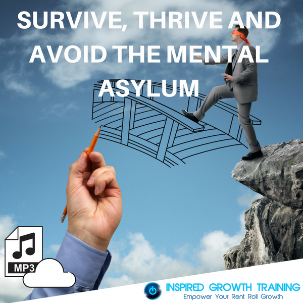 Survive, Thrive and Avoid the Mental Asylum - MP3